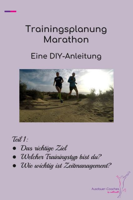 DIY-Anleitung für einen Marathon Trainingsplan - Schritt 1 bis 3