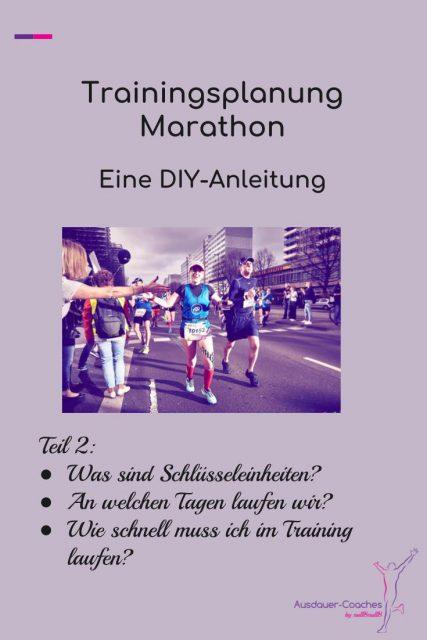 Marathonvorbereitung: DIY-Anleitung für einen Marathon Trainingsplan - Schritt 4 bis 6